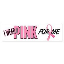 I Wear Pink For ME 10 Bumper Sticker (10 pk)