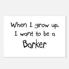 When I grow up I want to be a Barker Postcards (Pa