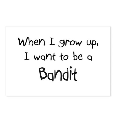When I grow up I want to be a Bandit Postcards (Pa
