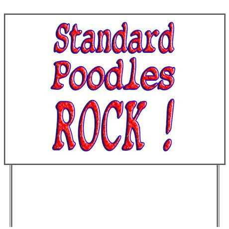 Standard Poodles Yard Sign