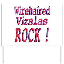Wirehaired Vizslas Yard Sign
