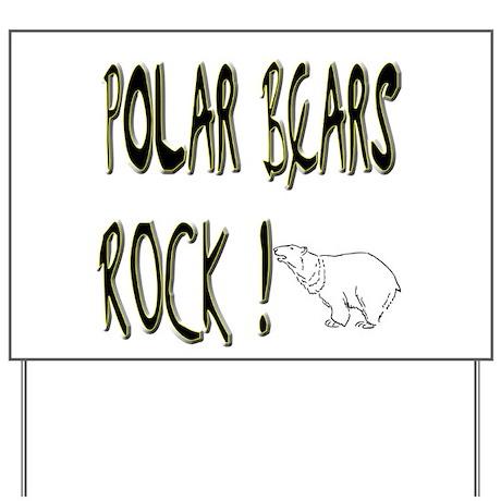 Polar Bears Rock ! Yard Sign