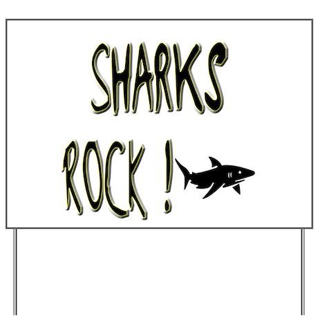 Sharks Rock ! Yard Sign