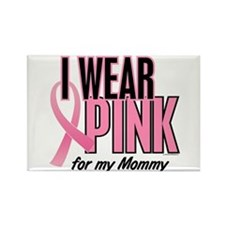 I Wear Pink For My Mommy 10 Rectangle Magnet (10 p