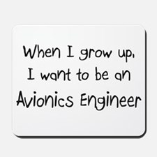 When I grow up I want to be an Avionics Engineer M