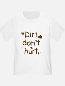 Dirt Don't Hurt T