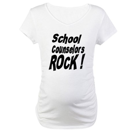 School Counselors Rock ! Maternity T-Shirt