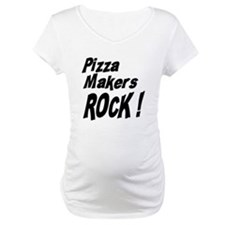 Pizza Makers Rock ! Shirt