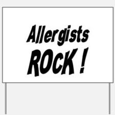 Allergists Rock ! Yard Sign