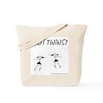 Got Twins? Girls Dancing Tote Bag