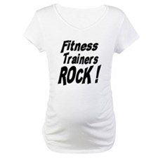 Fitness Trainers Rock ! Shirt