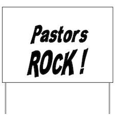 Pastors Rock ! Yard Sign