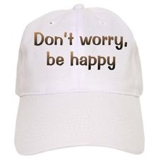 CW Don't Worry Baseball Cap