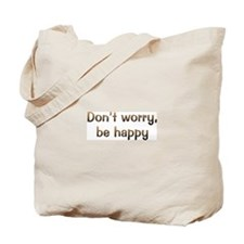 CW Don't Worry Tote Bag