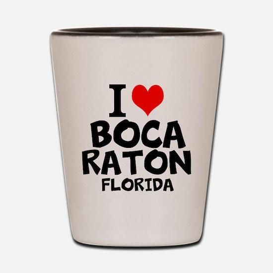 I Love Boca Raton, Florida Shot Glass