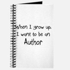 When I grow up I want to be an Author Journal