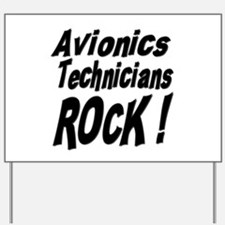 Avionics Techs Rock ! Yard Sign