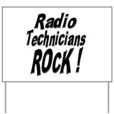 Radio Techs Rock ! Yard Sign