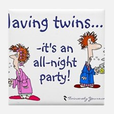 Having Twins - An All-Night P Tile Coaster