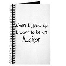 When I grow up I want to be an Auditor Journal