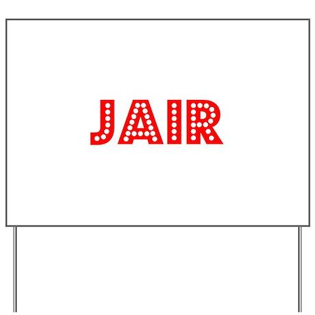 Retro Jair (Red) Yard Sign