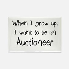 When I grow up I want to be an Auctioneer Rectangl
