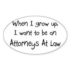 When I grow up I want to be an Attorneys At Law St