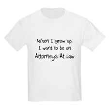 When I grow up I want to be an Attorneys At Law Ki