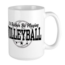 I'd Rather Be Playing Volleyball Mug
