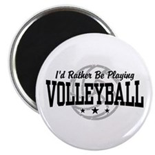 I'd Rather Be Playing Volleyball Magnet
