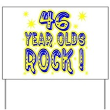 46 Year Olds Rock ! Yard Sign