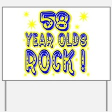 58 Year Olds Rock ! Yard Sign