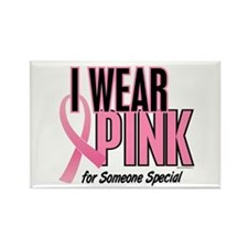 I Wear Pink For Someone Special 10 Rectangle Magne