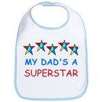 MY DAD'S A SUPERSTAR Bib