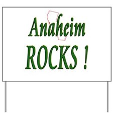 Anaheim Rocks ! Yard Sign