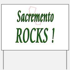 Sacremento Rocks ! Yard Sign
