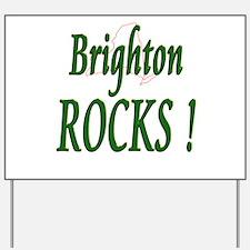 Brighton Rocks ! Yard Sign