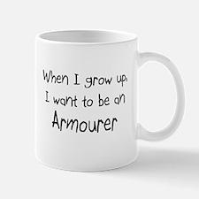 When I grow up I want to be an Armourer Mug