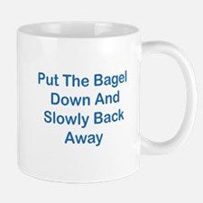Put The Bagel Down Mug