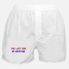 """The Last Son of Krypton"" Boxer Shorts"