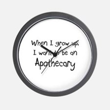 When I grow up I want to be an Apothecary Wall Clo