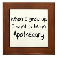 When I grow up I want to be an Apothecary Framed T