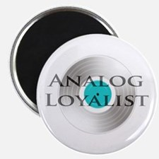 Analog Loyalist Magnet