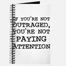 If you're not Outraged, you'r Journal