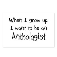 When I grow up I want to be an Anthologist Postcar