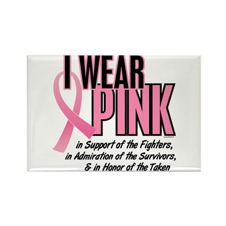I Wear Pink For The Fighters Survivors Taken 10 Re