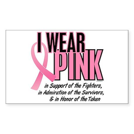 I Wear Pink For The Fighters Survivors Taken 10 St