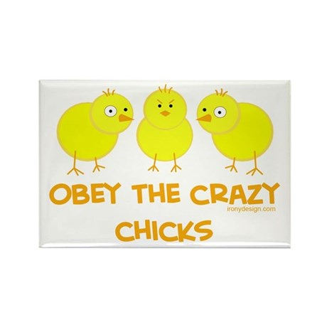 Obey The Crazy Chicks Rectangle Magnet