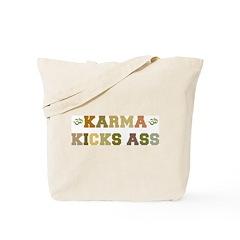 Karma Kicks Ass Tote Bag