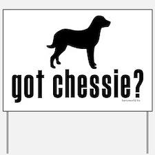 got chessie? Yard Sign